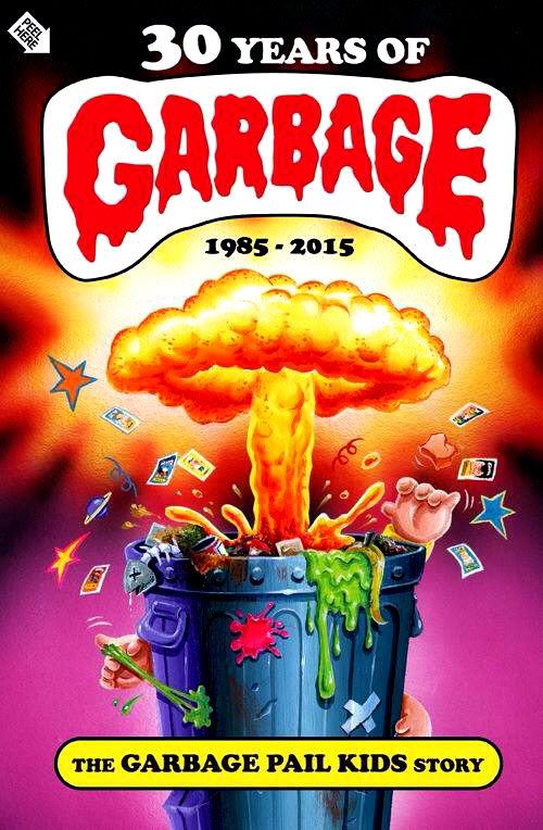 30 YEARS OF GARBAGE!